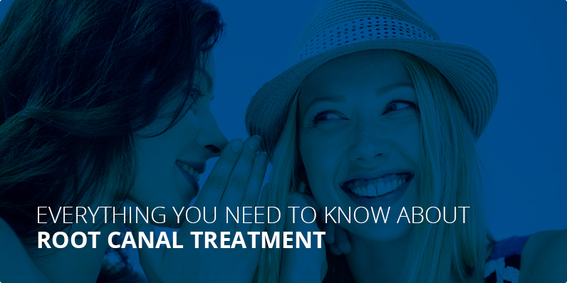 everything about root canal treatment